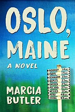 Oslo, Maine: A Novel