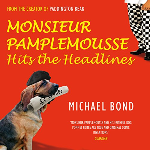 Monsieur Pamplemousse Hits the Headlines audiobook cover art