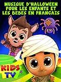 Musique D'Halloween Pour Les Enfants et Les Bébés en Français