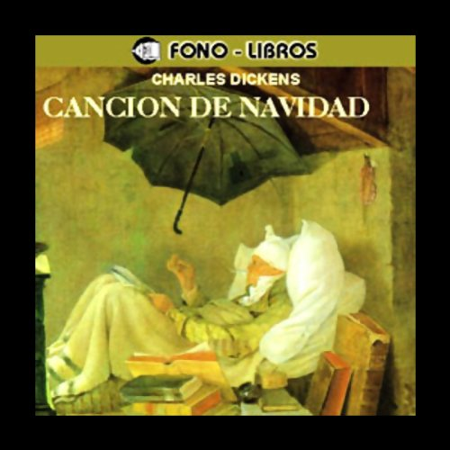 Cancion de Navidad [A Christmas Carol] audiobook cover art
