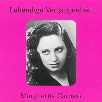 Lebendige Vergangenheit - Margherita Carosio