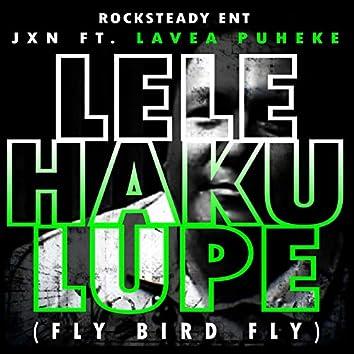 Fly Bird Fly (feat. Lavea Puheke)