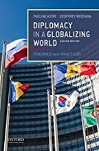 Diplomacy in a Globalizing World : Theories and Practices
