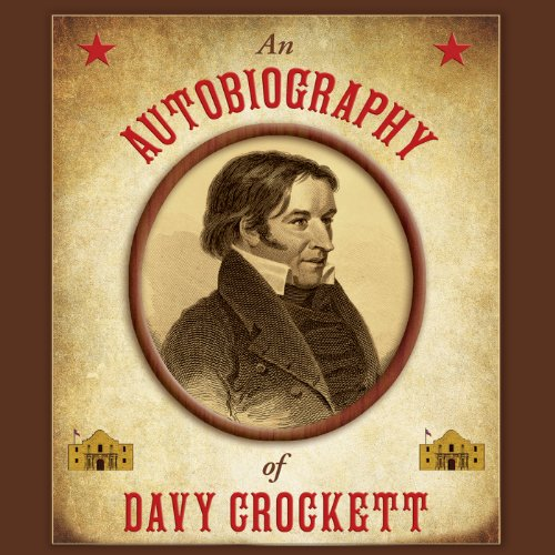 An Autobiography of Davy Crockett audiobook cover art
