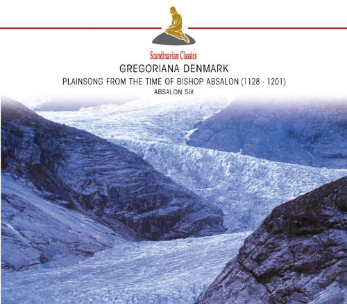 Gregoriana Denmark: Plainsong from the Time of Bishop Absalon