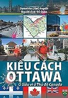 Kiểu cách Ottawa: Ổ Siêu vi ở Thủ đô Canada