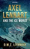 Axel Lennart and the Ice World