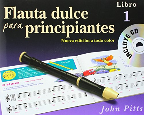 Flauta Dulce Para Principiantes Libro 1 (Recorder From The Beginning) Book/CD - Spanish