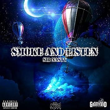 Smoke and Listen