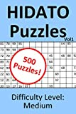 Hidato Puzzles Vol1 Difficulty Level: Medium: 500 Number filling puzzles for hours of brain training fun!