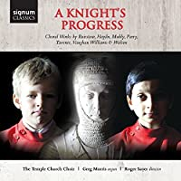 A Knight's Progress - Choral Works by Greg Morris