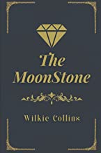 The Moonstone: with original illustrations