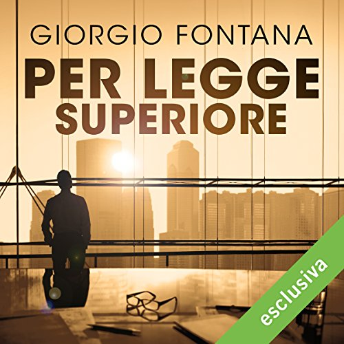 Per legge superiore | Giorgio Fontana