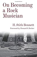 On Becoming a Rock Musician (Legacy Editions)