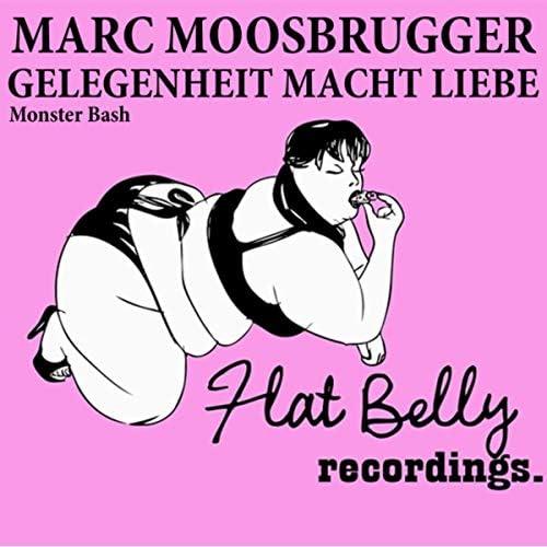 Marc Moosbrugger & Gelegenheit Macht Liebe