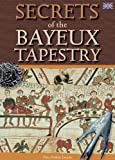SECRET OF BAYEUX TAPESTRY