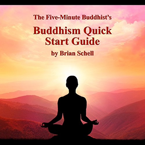 The Five-Minute Buddhist's Buddhism Quick Start Guide audiobook cover art