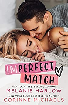 Imperfect Match by [Corinne Michaels, Melanie Harlow]