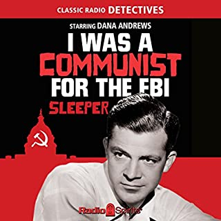 I Was a Communist for the FBI: Sleeper audiobook cover art