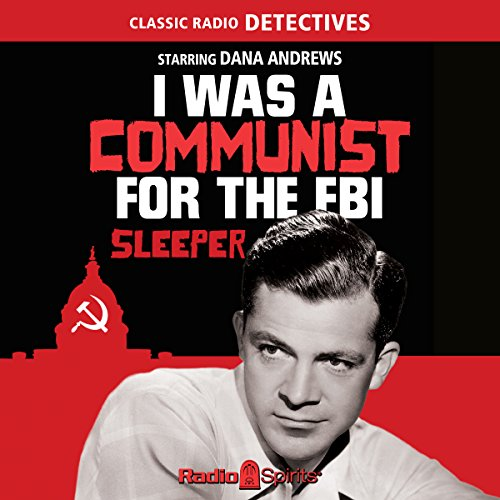 I Was a Communist for the FBI: Sleeper audiobook cover art