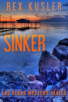 Sinker (Las Vegas Mystery Book 6) by [Rex Kusler]