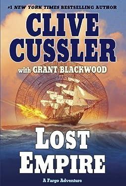 Lost Empire: A Fargo Adventure by Clive Cussler (Aug 31 2010)