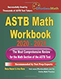 ASTB Math Workbook 2020 - 2021: The Most Comprehensive Review for the Math Section of the ASTB Test
