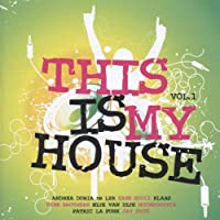 This Is My House 1