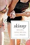 Image of Skinny: A Novel