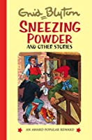Sneezing Powder and Other Stories (Enid Blyton's Popular Rewards Series 8)