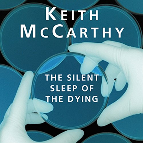The Silent Sleep of the Dying audiobook cover art