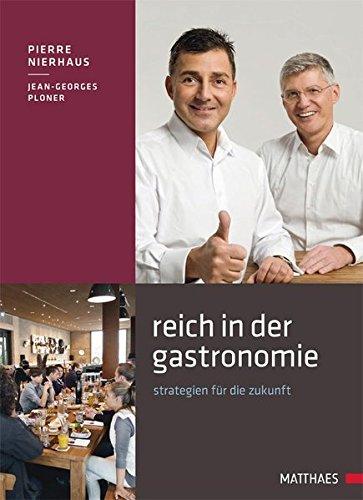 Reich in der Gastronomie: Strategien für die Zukunft
