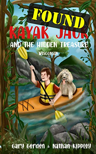 KAYAK JACK and the Hidden Treasure: Wisconsin