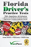 Image of Florida Driver's Practice Tests: 700+ Questions, All-Inclusive Driver's Ed Handbook to Quickly achieve your Driver's License or Learner's Permit (Cheat Sheets + Digital Flashcards + Mobile App)