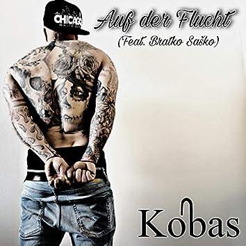 Auf der Flucht (feat. Bratko Saško)