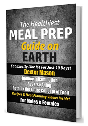 51YvsWPg7tL - The Healthiest Meal Prep Guide on Earth: Eat Exactly Like Me for Just 10 Days!: Reduce Inflammation  - Reverse Aging  - Rethink the Entire Concept of Food  - Recipes & Meal Planning Videos Inside!