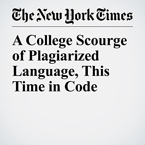A College Scourge of Plagiarized Language, This Time in Code copertina