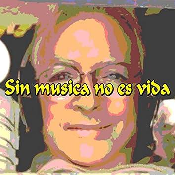 Sin Musica No Es Vida