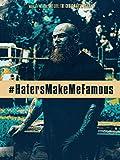 HatersMakeMeFamous