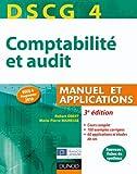 DSCG 4 - Comptabilité et audit - 3e édition - Manuel et applications - Manuel et Applications
