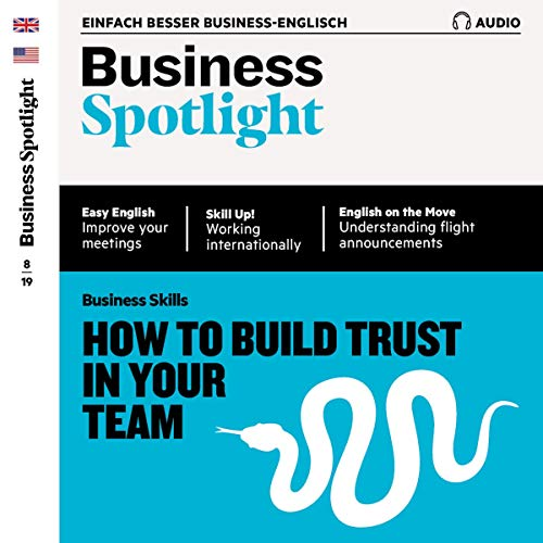 Business Spotlight Audio - Leadership and trust. 8/2019 Titelbild