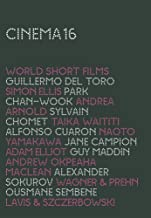 World Short Films: Cinema 16 (Wasp / Judgment / Sikumi / Dona Lupe / the Old Lady and the Pigeons / Attack on a Bakery / Two Cars, One Night / Sonata for Hitler / My...)