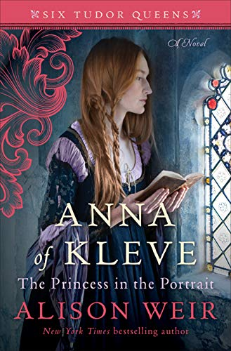 Image of Anna of Kleve, The Princess in the Portrait: A Novel (Six Tudor Queens)