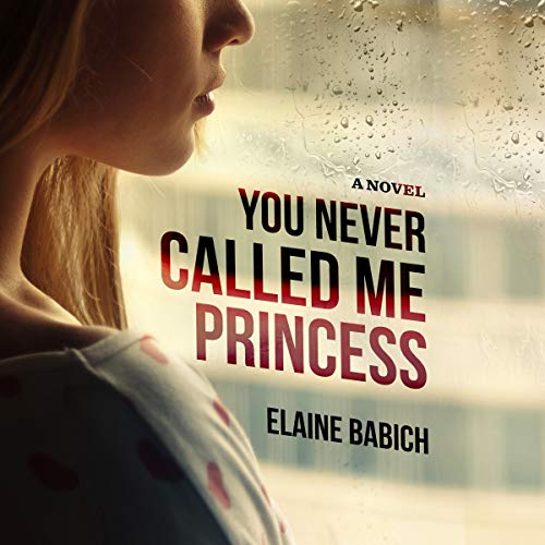 You Never Called Me Princess audiobook cover art