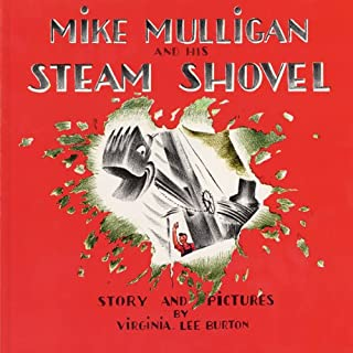 Mike Mulligan and His Steam Shovel audiobook cover art