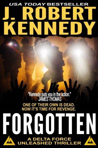 Forgotten: A Delta Force Unleashed Thriller Book #5 (Delta Force Unleashed Thrillers, Band 5)