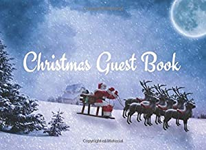 Christmas Guest Book: Christmas waves a magic wand over this world, and behold, everything is softer and more beautiful