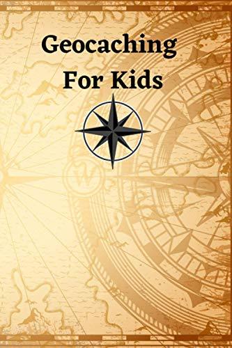 Geocaching For Kids: Log Book