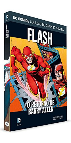 DC Graphic Novels. Flash. O Retorno de Barry Allen