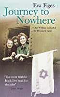 Journey to Nowhere: One Woman Looks for the Promised Land